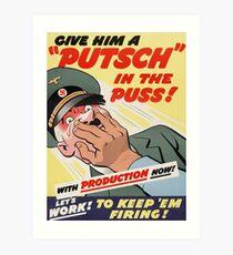 "WW2 War Poster - Vintage Propaganda Poster ""Putsch in the puss"" Art Print"