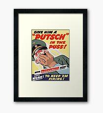 "WW2 War Poster - Vintage Propaganda Poster ""Putsch in the puss"" Framed Print"