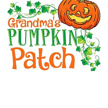 Cutest Grandma's Pumpkin Patch Halloween Gift T-shirt by jlfdesign