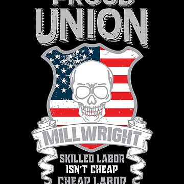 Union Millwright, Millwright Swag, Millwright Gift by Designs4Less