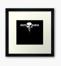 DEPLORABLE Framed Print