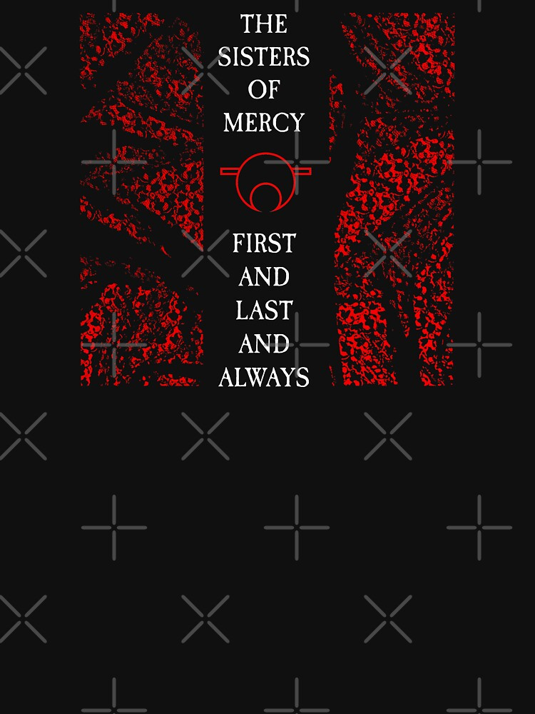The Sisters Of Mercy - The Worlds End - First and Last and Always von createdezign