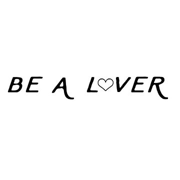 be a lover by allysdesigns