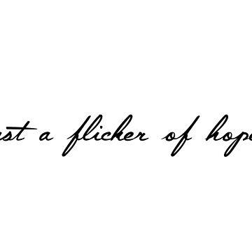 flicker of hope by allysdesigns