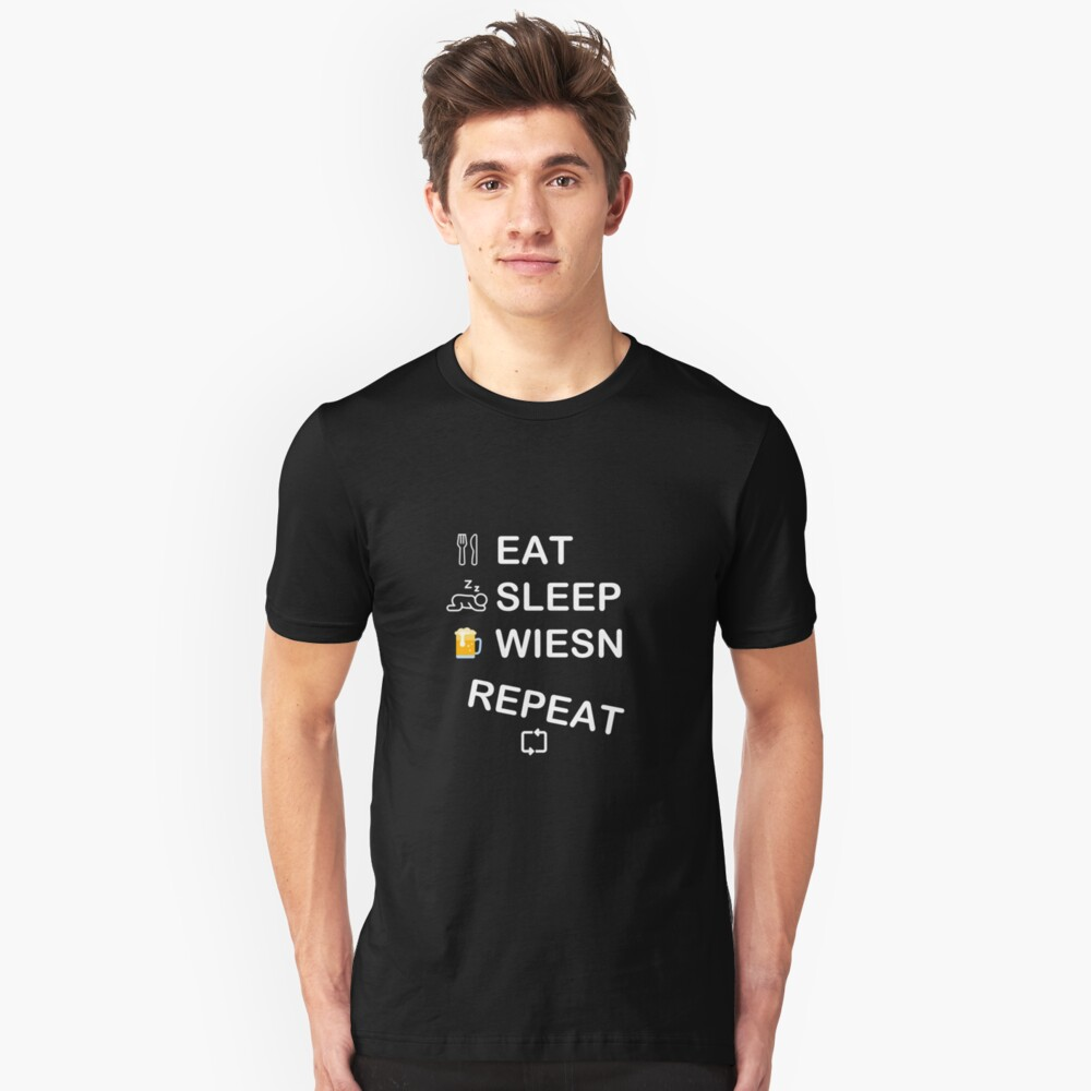 EAT SLEEP WIESN REPEAT Unisex T-Shirt Front