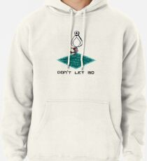 Don't Let Go Pullover Hoodie