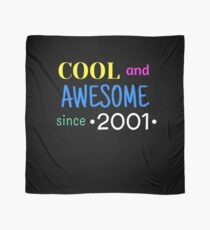 Cool And Awesome Since 2001 Scarf