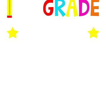 Ist Grade School T-shirt by 3familyllc