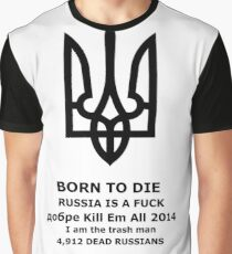 Ukraine world is a fuck Graphic T-Shirt