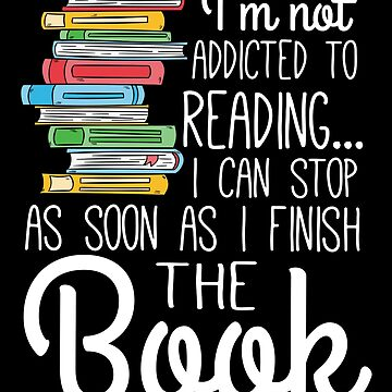 I'm not addicted to reading by valuestees