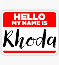 My Name Is... Rhoda - Introduction Hipster Sticker Tag Sticker