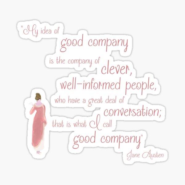 Jane Austen Persuasion Quote, Good Company Sticker