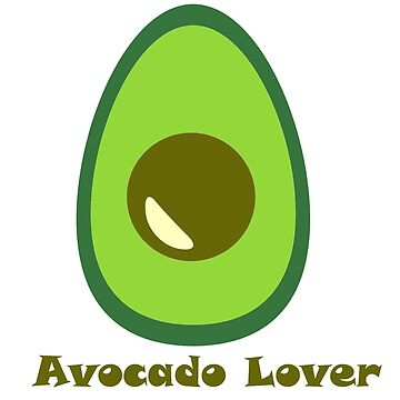 Avocado Lover by Schemm