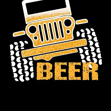 Jeep Beer Funny T-Shirt Cool Adult Alcohol Drinking Gift by chihai