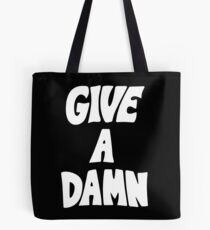 Give A Damn worn by Arctic Alex Tote Bag