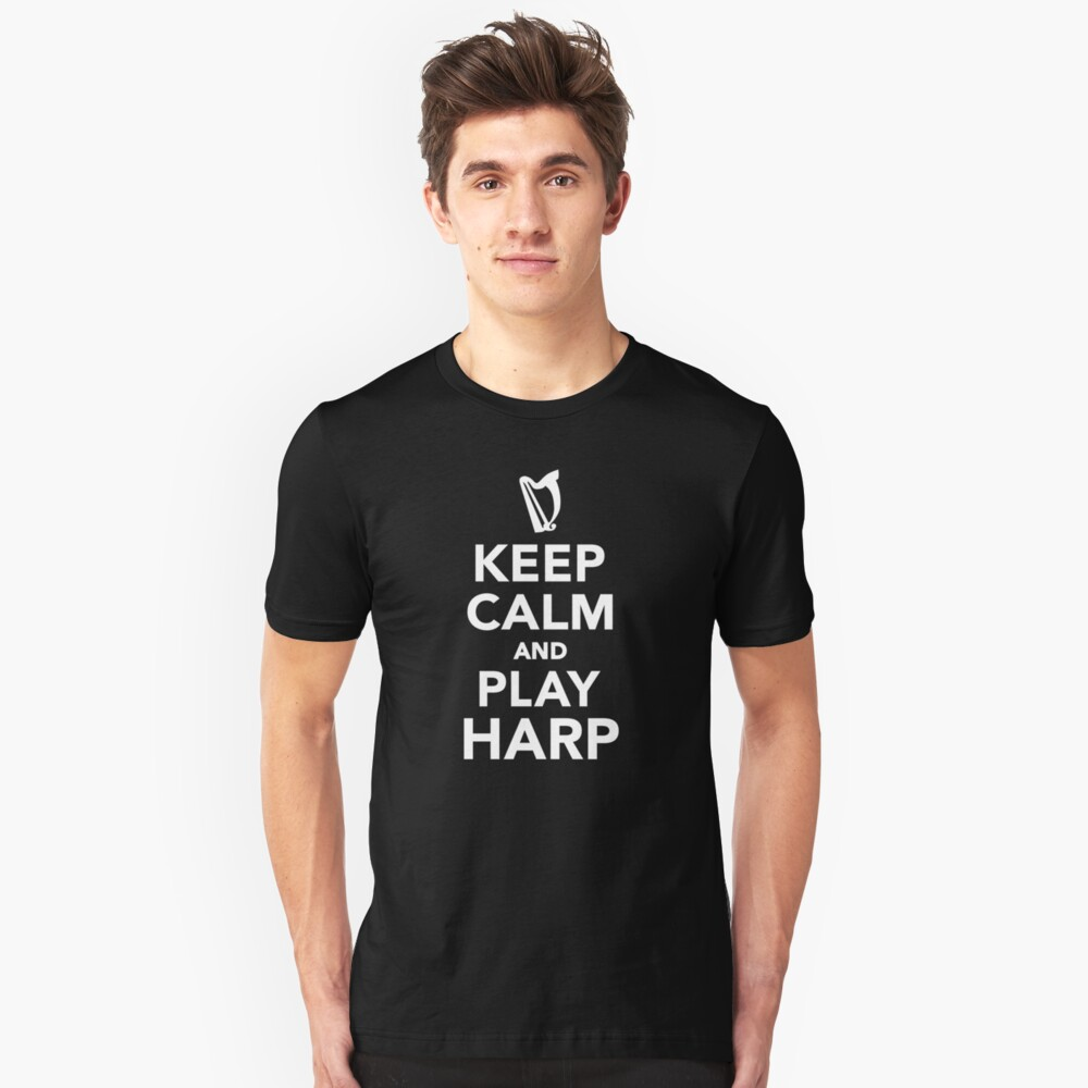 Keep calm and play Harp Unisex T-Shirt Front