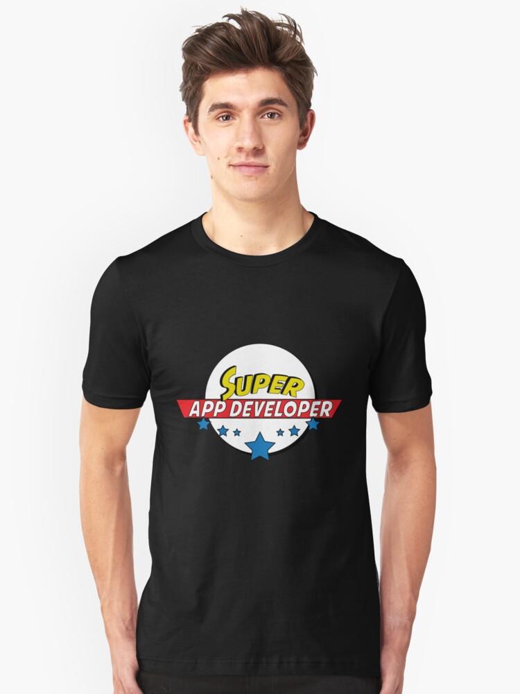 Super App developer, #App developer  Unisex T-Shirt Front