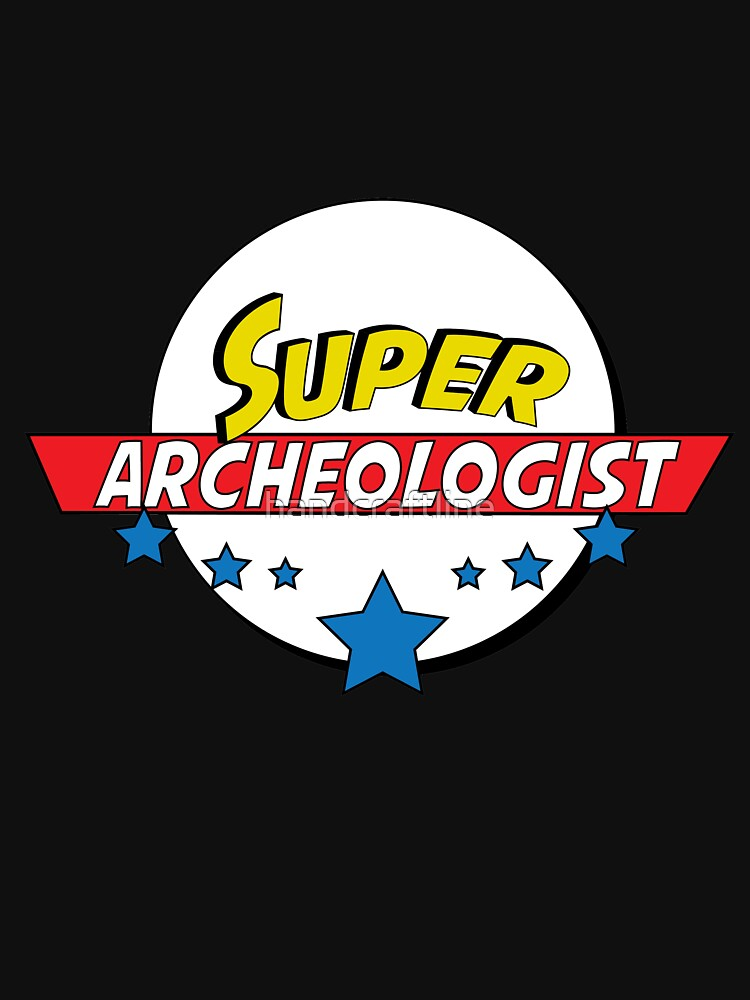 Super Archeologist, #Archeologist  by handcraftline