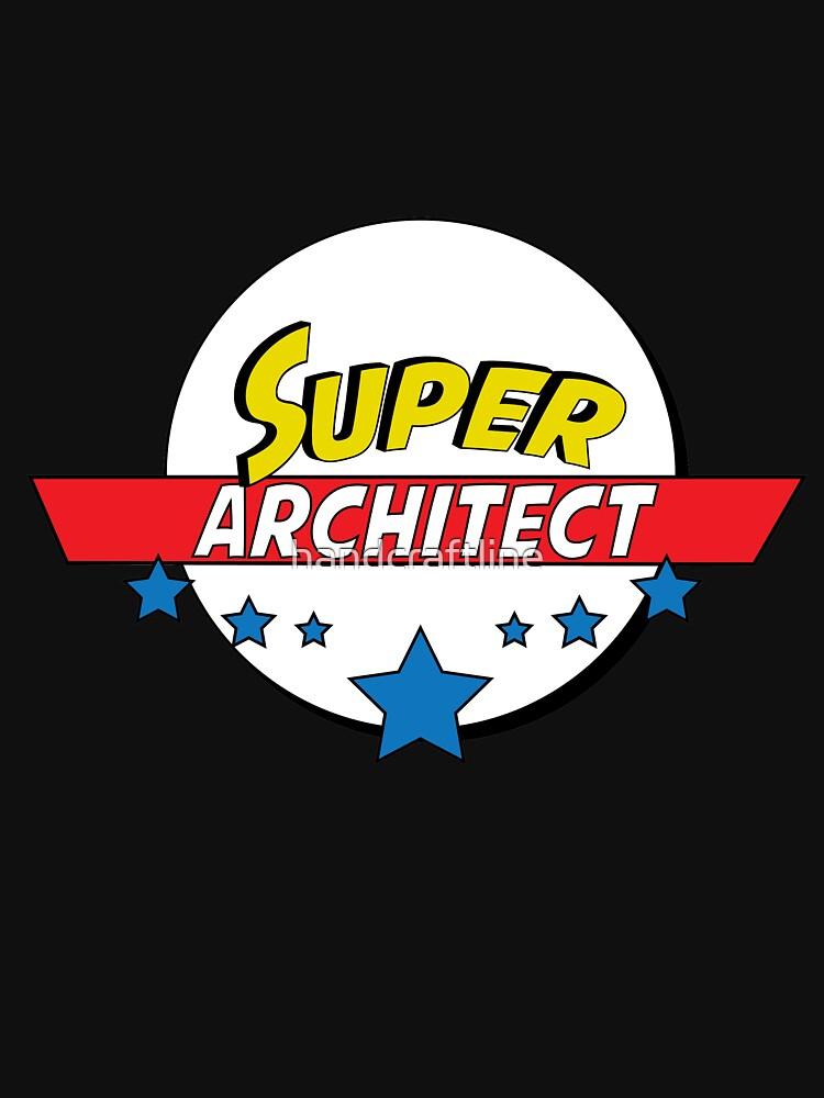 Super architect, #architect  by handcraftline