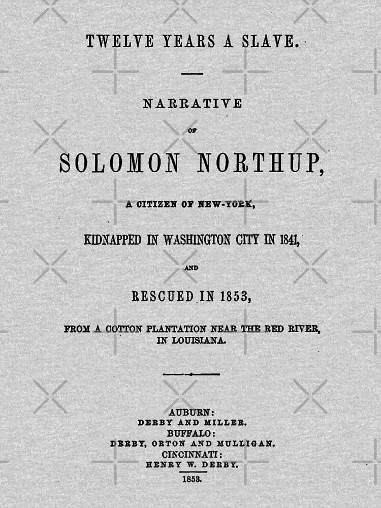 Twelve Years A Slave Solomon Northup Title Page by buythebook86