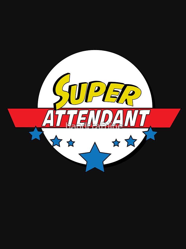 Super attendant, #attendant  by handcraftline