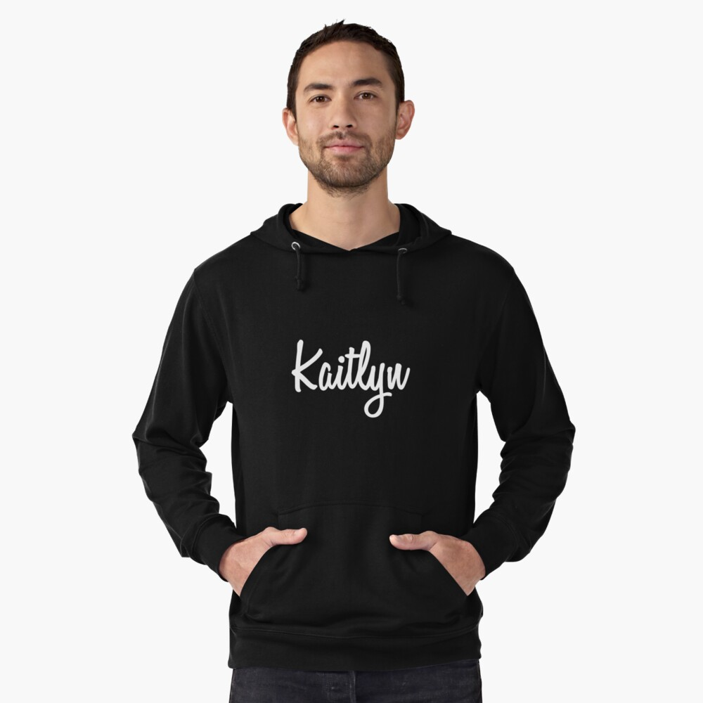 Hey Kaitlyn buy this now Lightweight Hoodie Front