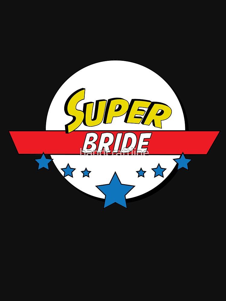 Super bride, #bride  by handcraftline