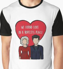 Love in a hopeless place Graphic T-Shirt