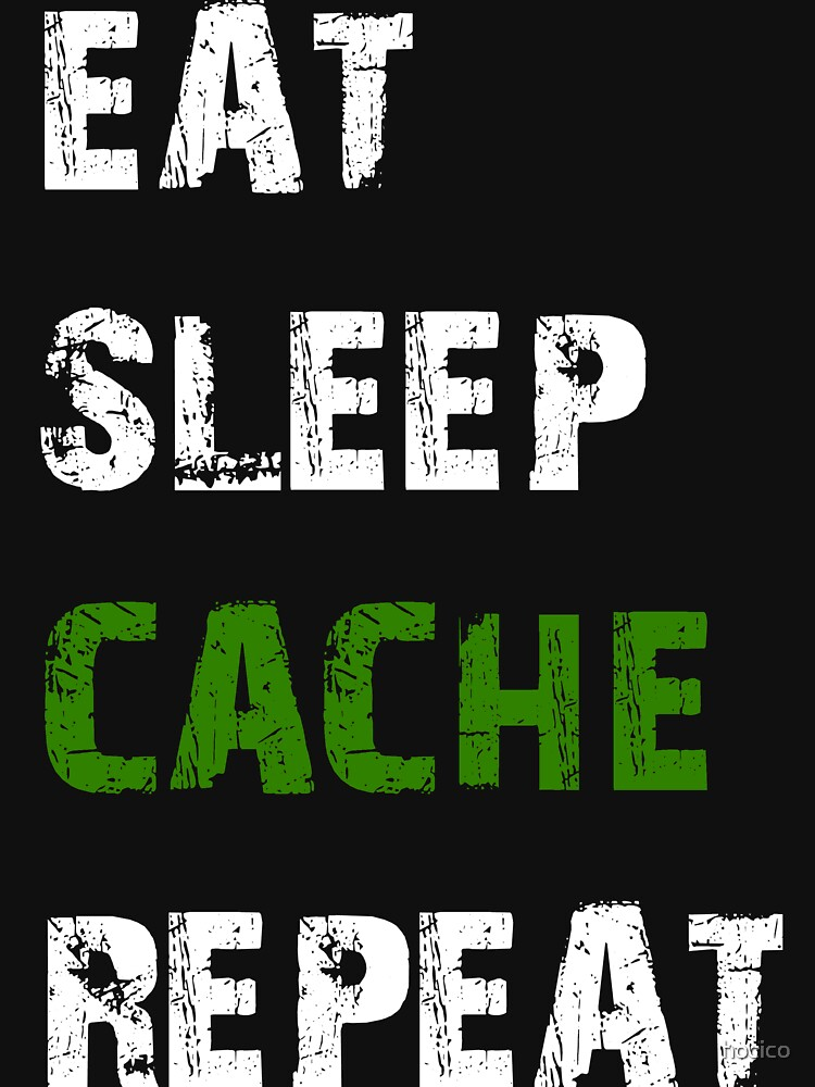 Eat. Sleep. Cache. Repeat. by hocico