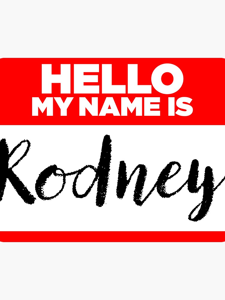 My Name Is... Rodney - Cool Name Tag Hipster Stickers by lyssalou2002b