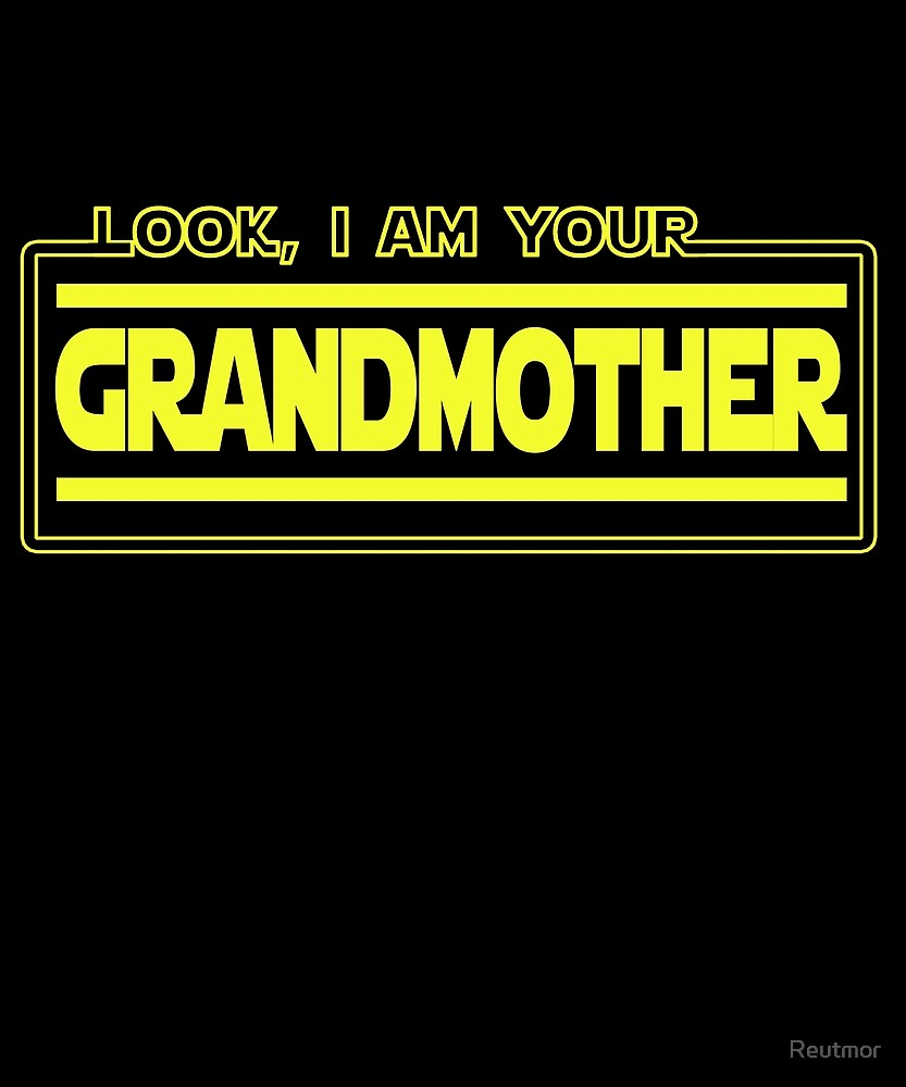 Look I Am Your Grandmother Gift by Reutmor