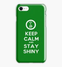 Keep Calm and Stay Shiny iPhone Case/Skin