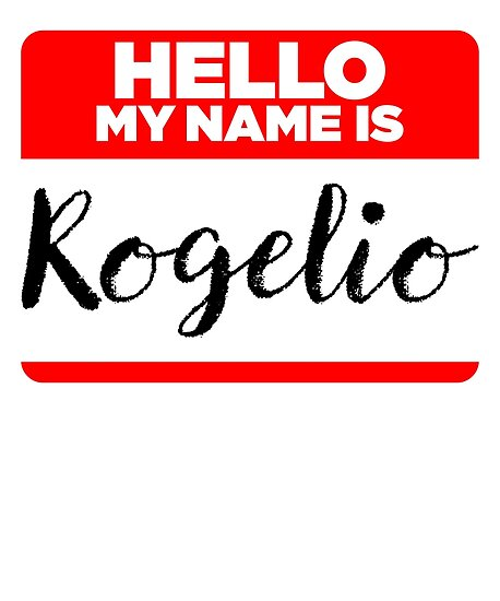 My Name Is Rogelio - Cool Name Tag Hipster Stickers by lyssalou2002b