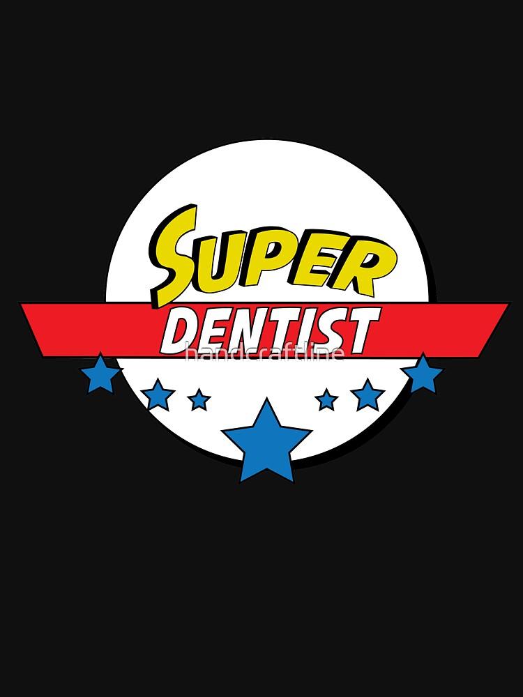 Super dentist, #dentist  by handcraftline