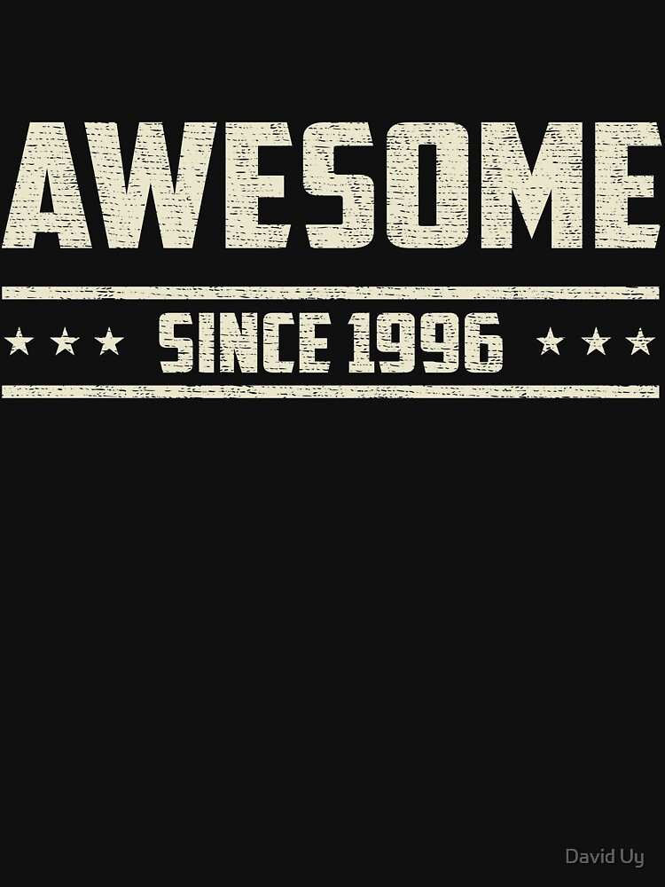 Awesome Since 1996 - Vintage 1996 - Birthday Celebration Gifts by daviduy