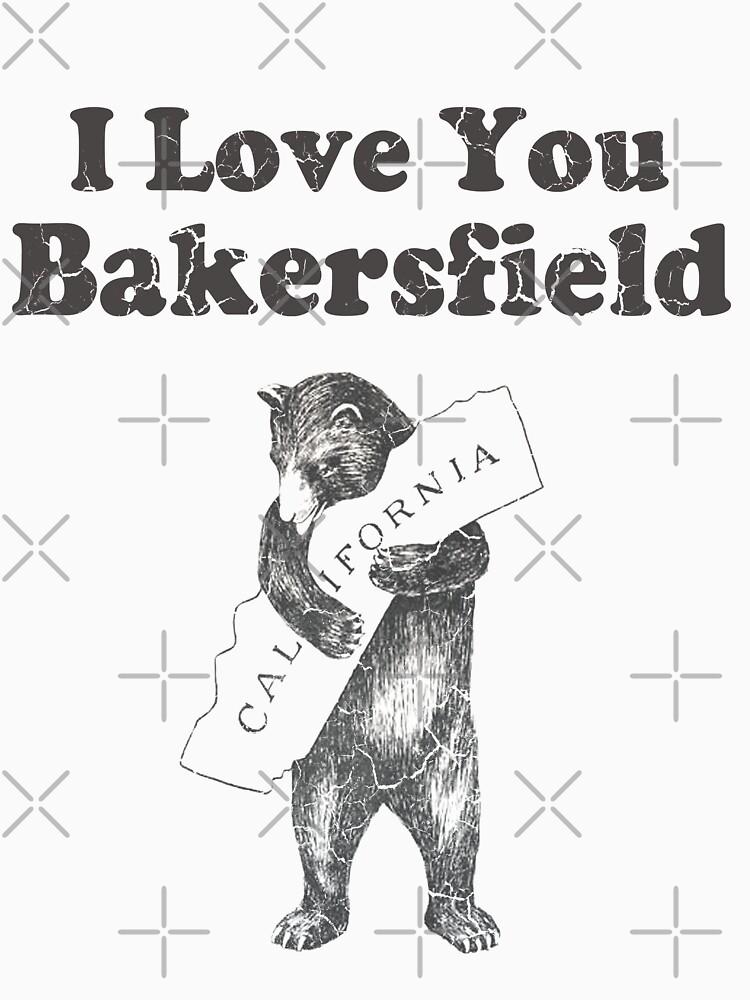 I Love You Bakersfield California by frittata