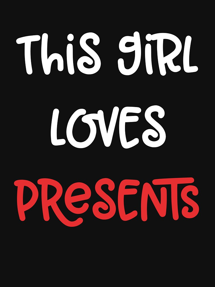 This Girl Loves Presents by 64thMixUp