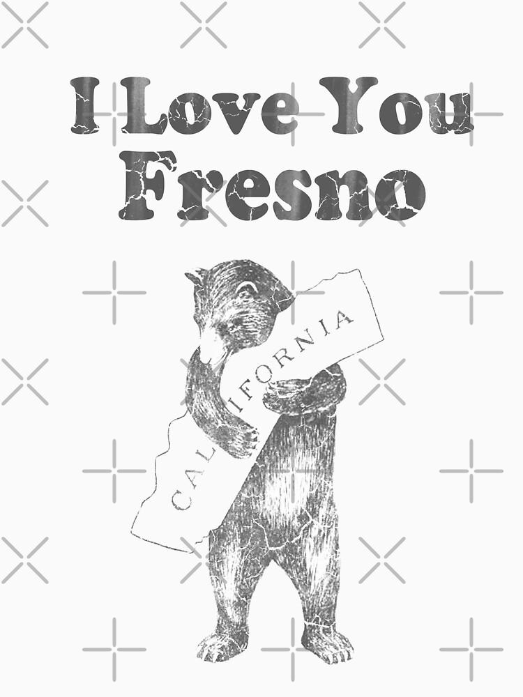 I Love You Fresno California by frittata