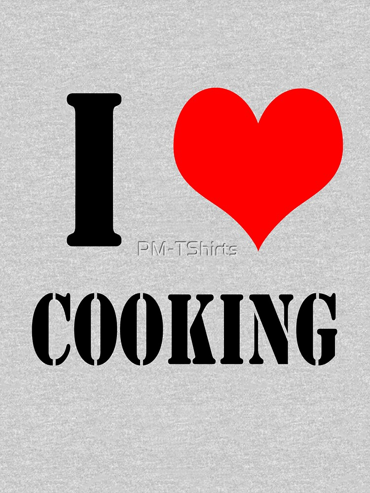 I Love Cooking Design lettering with heart by PM-TShirts