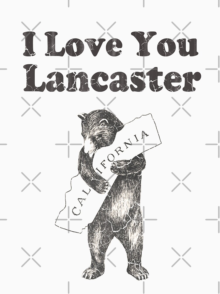 I Love You Lancaster California by frittata