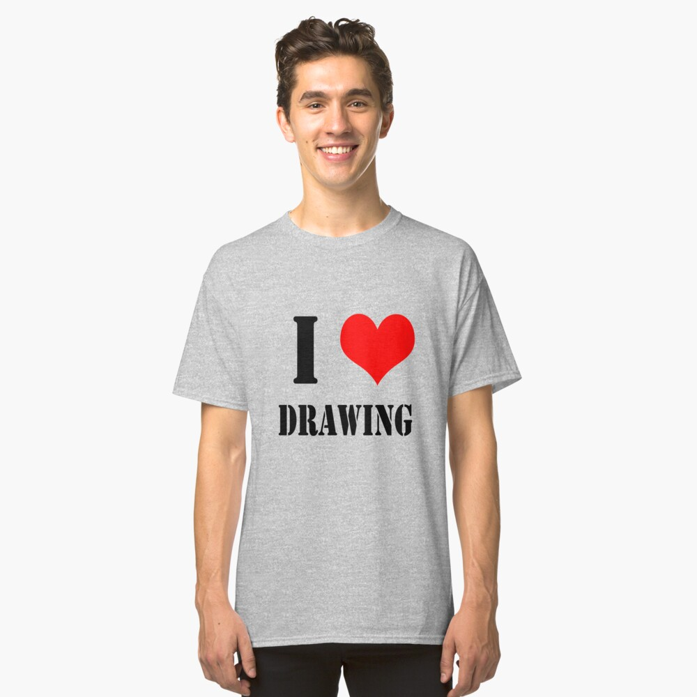 I Love Drawing Design lettering with heart Classic T-Shirt Front