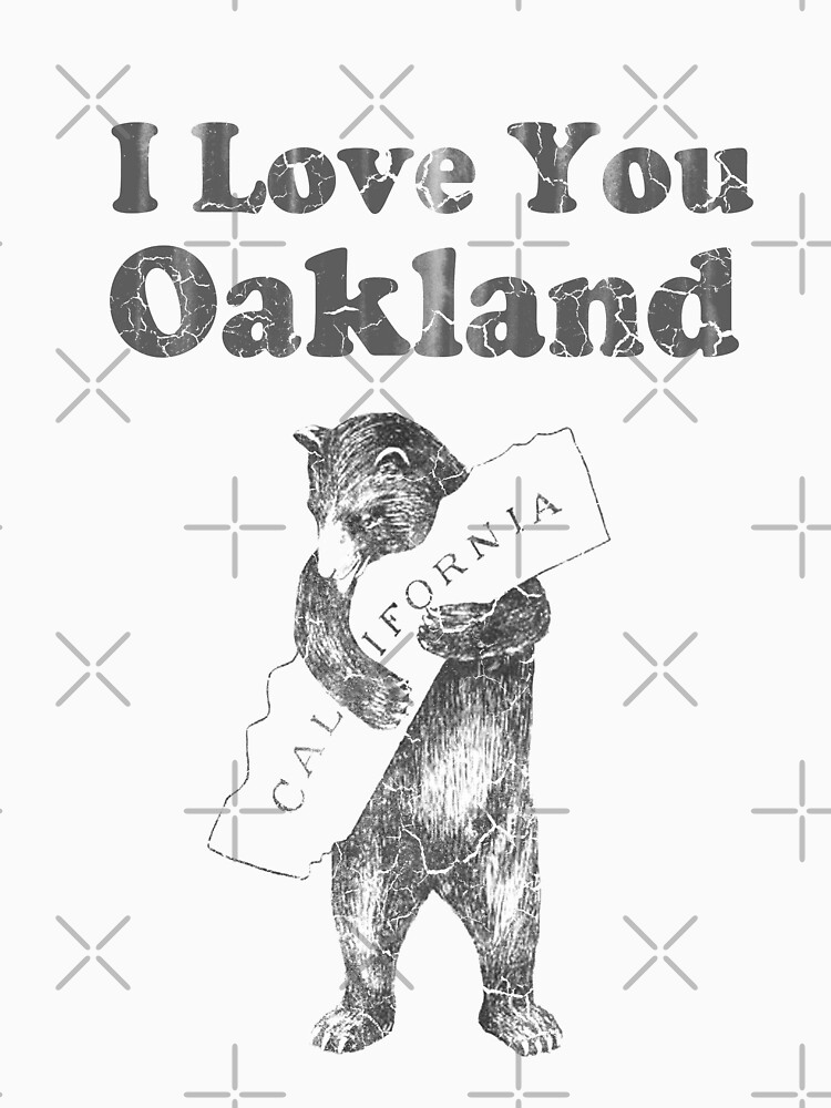 I Love You Oakland California by frittata
