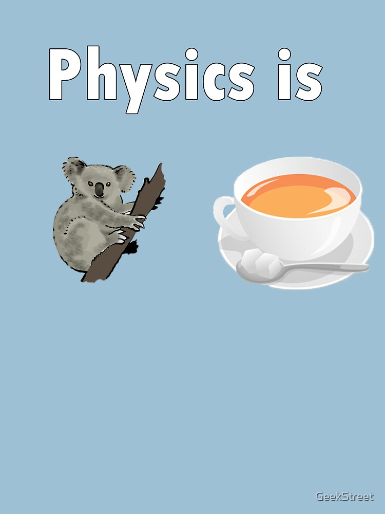 Physics Is Quality by GeekStreet