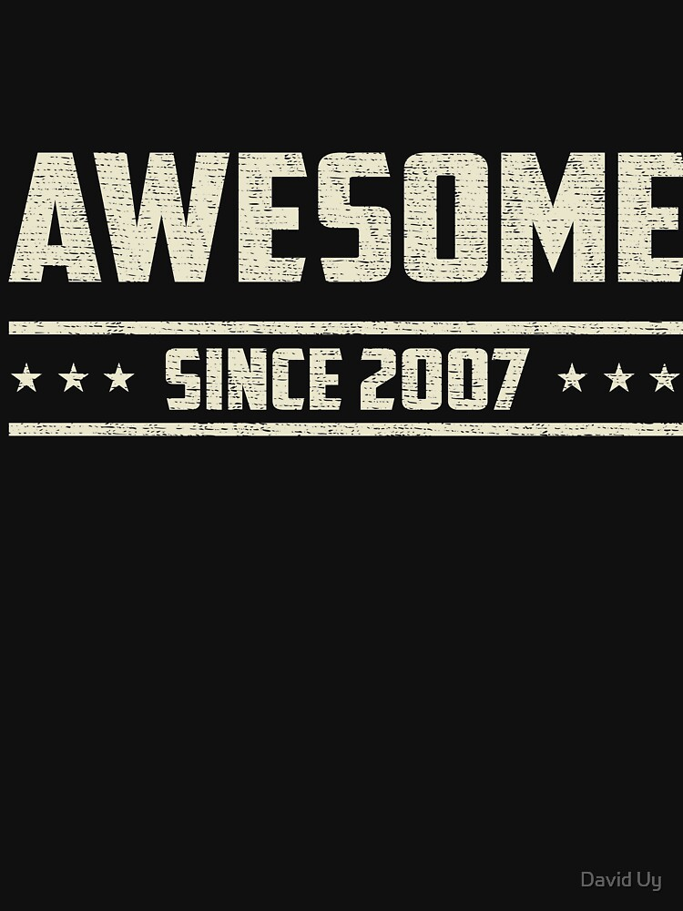 Awesome Since 2007 - Vintage 2007 - Birthday Celebration Gifts by daviduy