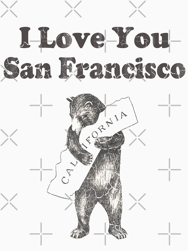 I Love You San Francisco California by frittata