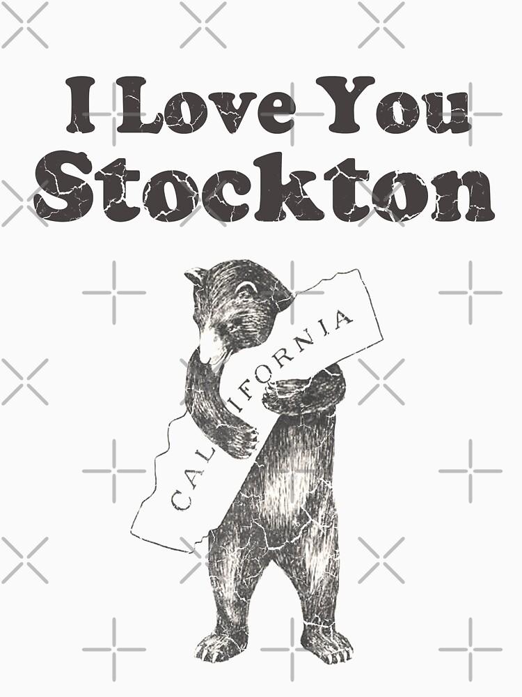I Love You Stockton California by frittata
