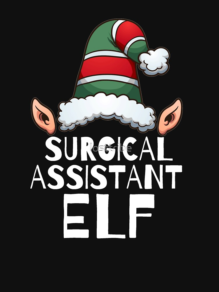 Surgical Assistant Elf Christmas Holidays Xmas Elves by losttribe
