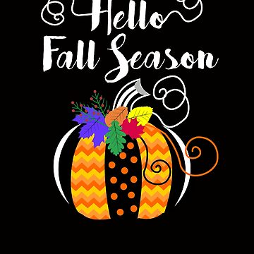 My favorite Season is Pumpkin Spice Tshirt Halloween by Tetete