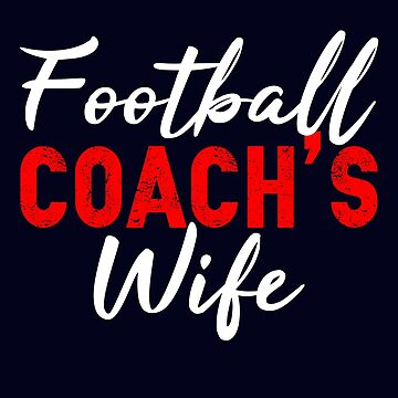 Football Coach's Wife by STdesigns