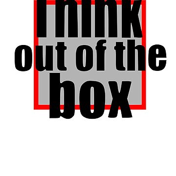 Think out of the box statement gift birthday by Johnny1990